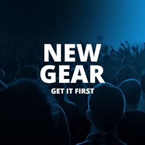 New Gear - Get it first