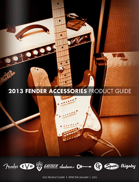 2013 Fender® Accessories Product Guide