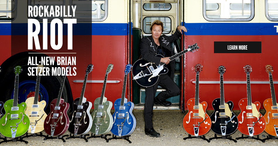 Rockabilly Riot! All-new Brian Setzer Models.